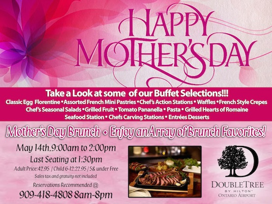 Mother's Day Brunch at DoubleTree by Hilton Ontario Airport