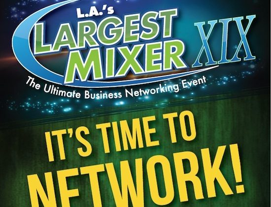 LA's Largest Mixer and Business Expo is July 18th