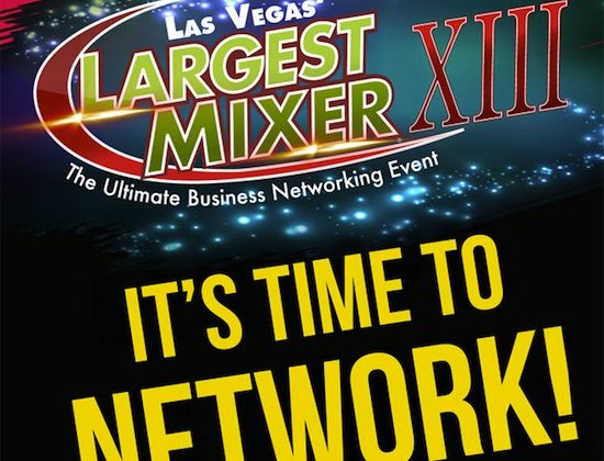 Be a Part of Las Vegas' Largest Mixer! September 19, 2017
