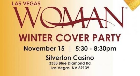 Las Vegas Woman Magazine Winter 2017 Cover Party - November 15