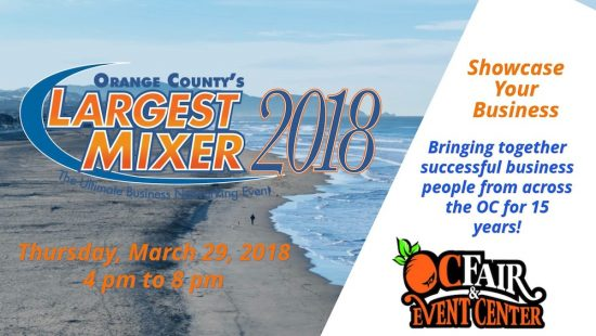 Orange County's Largest Mixer - March 29, 2018