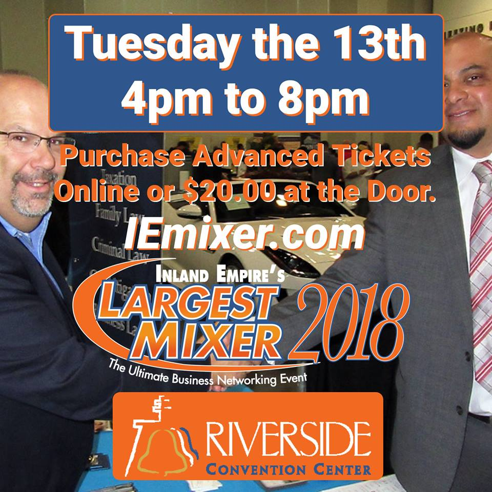 Get Your Ticket For Inland Empire's Largest Mixer! 11/13/18