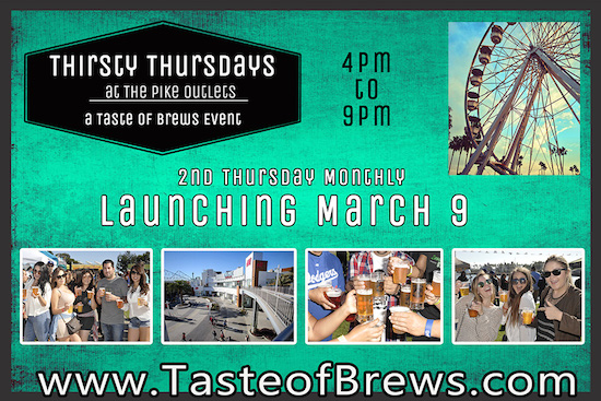 Taste of Brews' Thirsty Thursday at The Pike Outlets in Long Beach